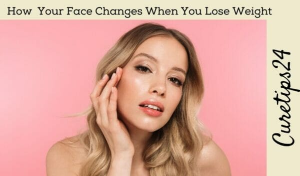 How Your Face Changes When You Lose Weight