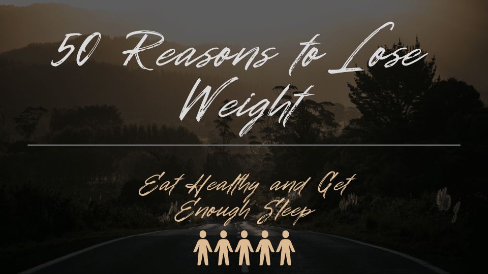 50 reasons to lose weight