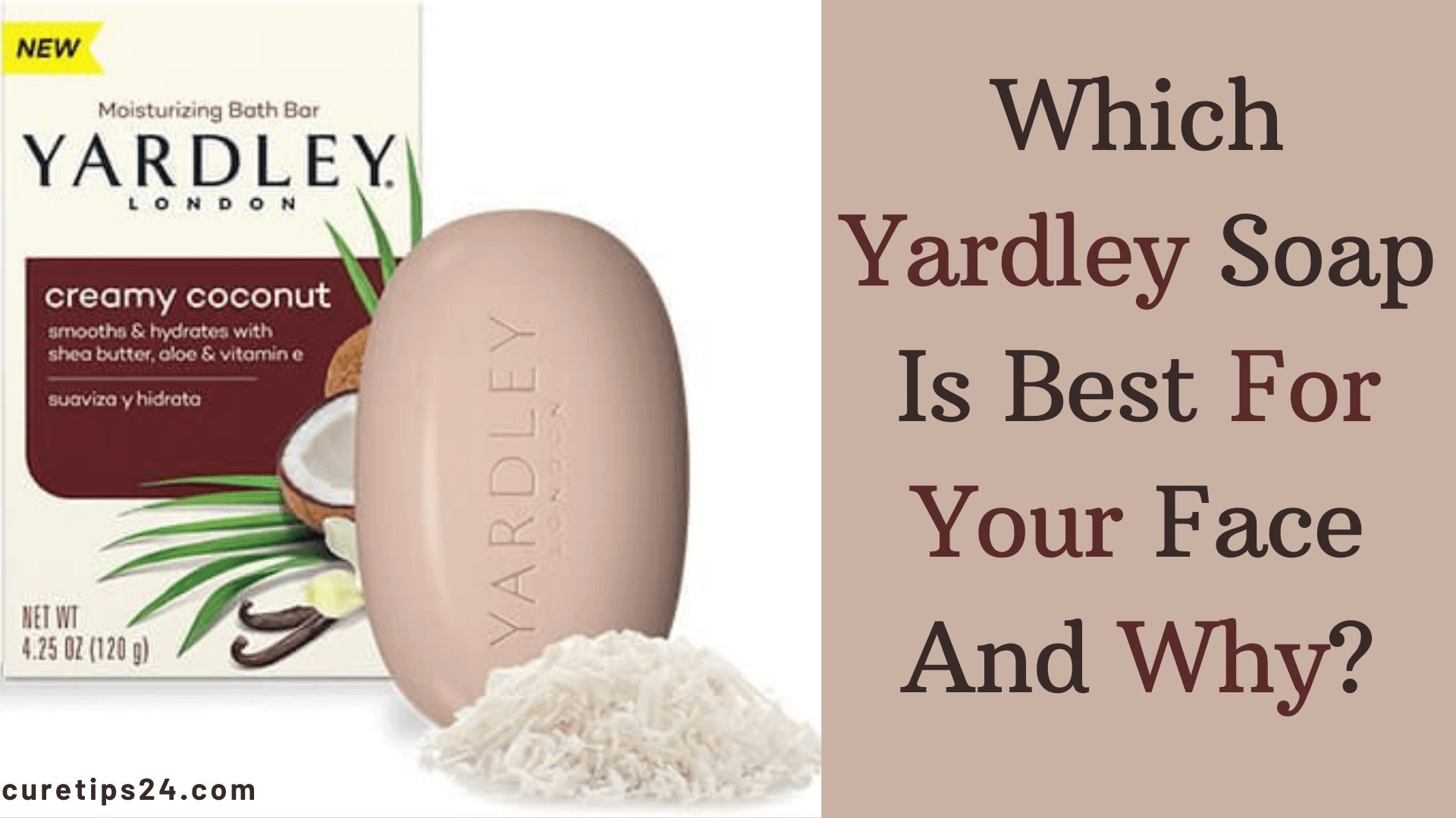 Which Yardley Soap Is Best For Your Face
